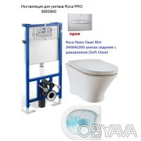 """Комплект ROCA :PRO инсталяция для унитаза, PRO кнопка,""""NEXO"""" подвесной Clean Rim. Одесса, Одесская область. фото 2"""