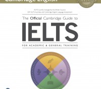 The Official Cambridge Guide to IELTS (+Audio/Video). Киев. фото 1
